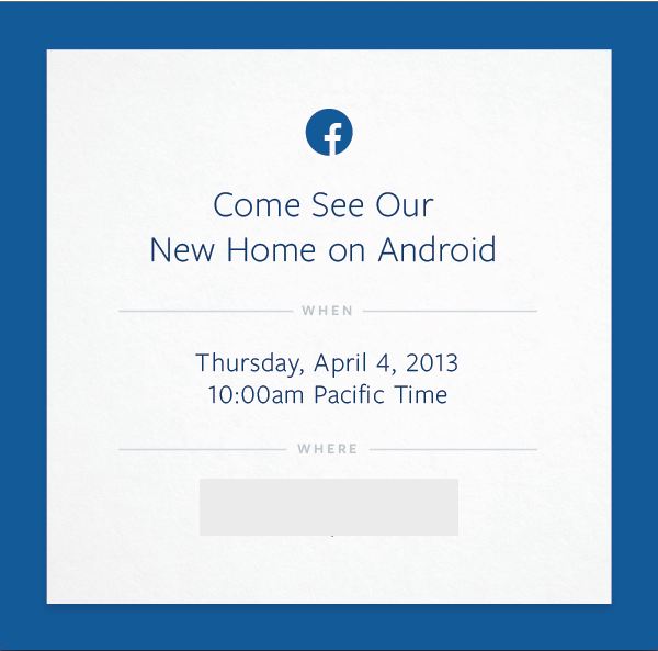"""Facebook holding an Android event on April 4th: """"Come See Our New Home On Android"""""""