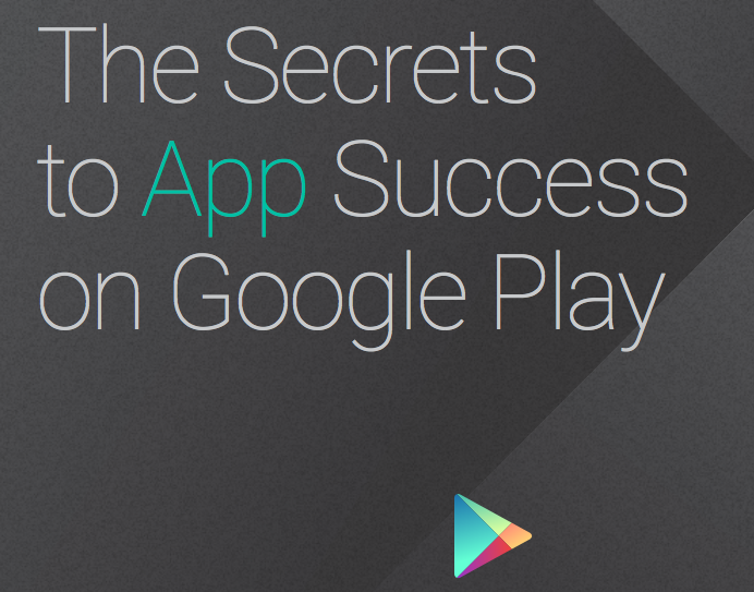 Google reveals secrets to Play Store success in new guide for Android devs