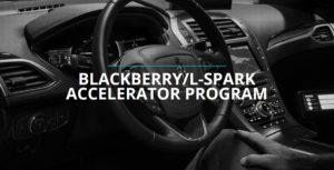 BlackBerry and L-Spark accelerator program