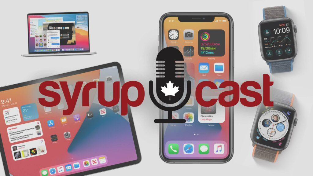 SyrupCast 220: WWDC 2020 – iOS 14, iPadOS 14, watchOS 7 and macOS Big Sur thumbnail