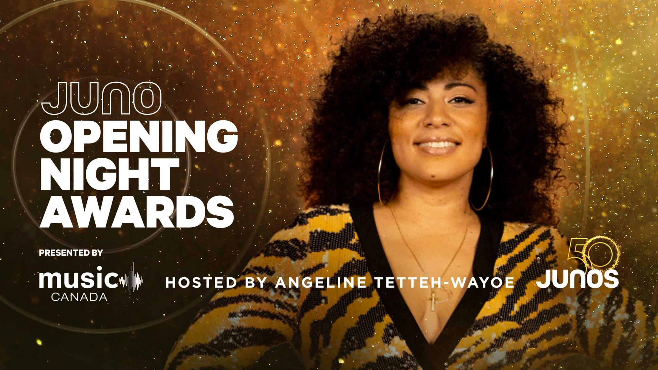 Juno Opening Night Awards